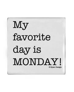 """Magnet """"My favourite day is MONDAY!"""" von American Heritage"""