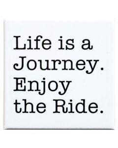 "Magnet ""Life is a Journey. Enjoy the Ride."" Sabine Ryan"